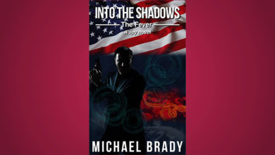 Into the Shadows: The Fever by Michael Brady